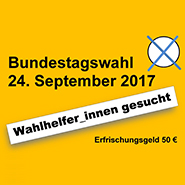 Wahlhelfer gesucht Freiburg 2017 Bundestagswahl